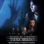 Trailer y poster de Hasta el viento tiene miedo