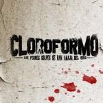 La serie Cloroformo se estrena el 19 de marzo en TDN