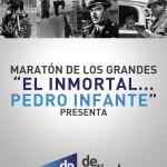 """Maratón De Película presenta """"Maratón de los Grandes: El inmortal Pedro Infante"""""""