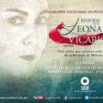 Réquiem por Leona Vicario, nueva miniserie de Canal Once