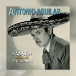 Especial de Antonio Aguilar por Canal 2