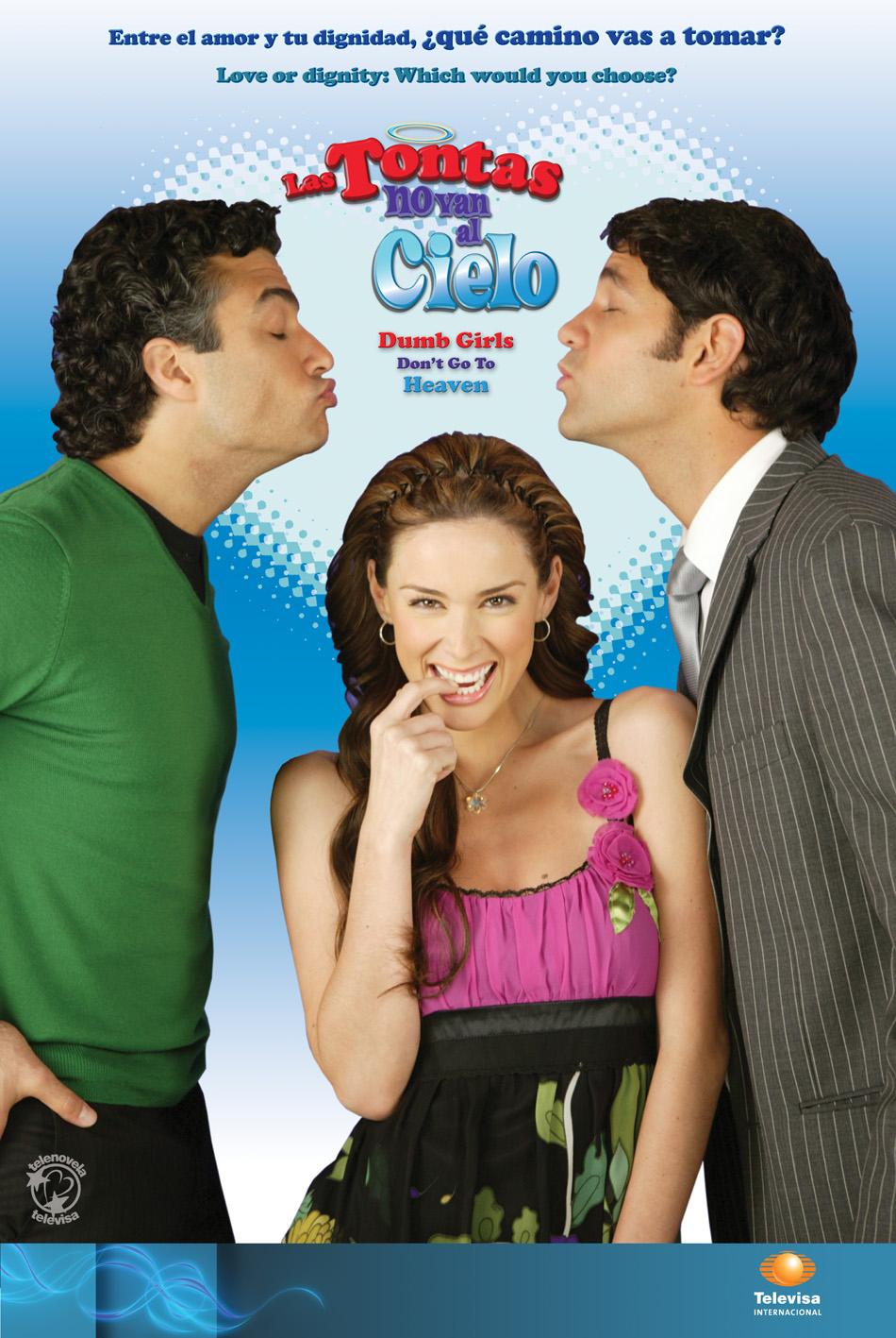 Poster de la telenovela Las tontas no van al cielo