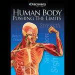 Cuerpo Humano al Límite en Discovery Channel