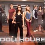 Serie Dollhouse