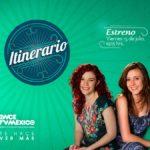 Itinerario, la nueva propuesta cultural de Once TV, con Tamara de Anda y María Roiz
