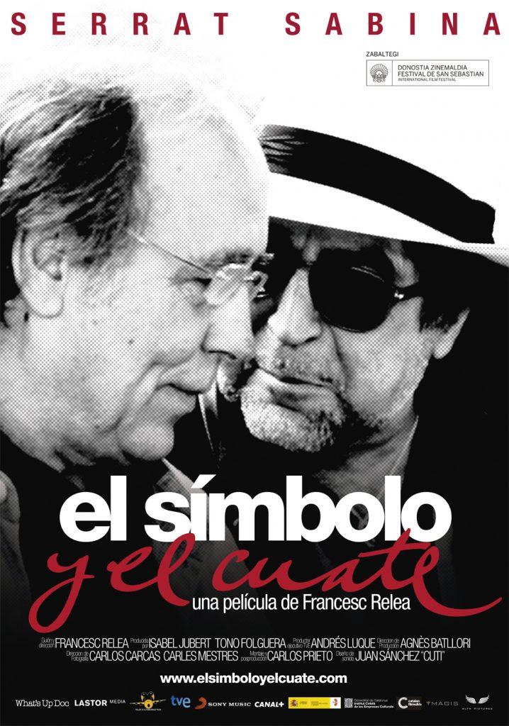 Serrat Sabina Poster Documental El Simbolo y el Cuate