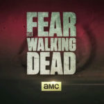 "Estreno en latinoamérica de la serie ""Fear The Walking Dead"""