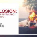 CNN en Español presenta el documental especial Explosión: desastre petrolero en el Golfo