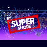 Fecha de estreno de Super Shore de MTV
