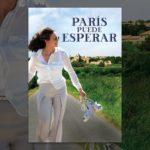 París puede Esperar (Paris can Wait)