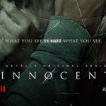 Los Inocentes: serie de estreno en Netflix