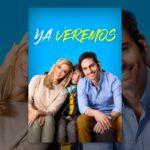 La película Ya veremos estrena en México