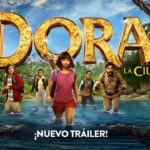 Nuevo tráiler de Dora y La Ciudad Perdida