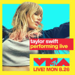 Taylor Swift regresa al escenario de los MTV Video Music Awards