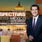 Perspectivas desde México recorre la Ciudad de México con motivo de la ceremonia del Grito de Independencia