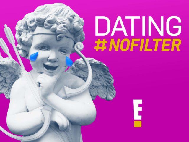 E! estrena segunda temporada de DATING #NOFILTER