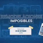 Lifetime estrena la serie Remodelaciones Imposibles