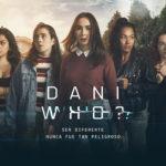 Paramount Channel Latinoamérica estrena la serie Dani Who?