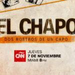 """CNN en Español estrena en Docufilms """"El Chapo: dos rostros de un capo"""""""