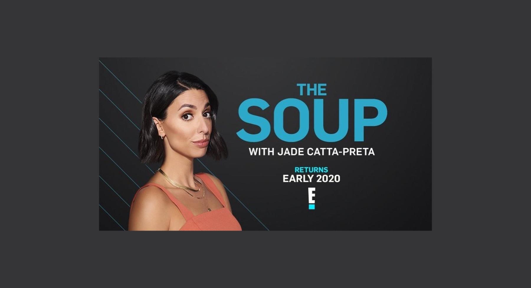 """""""The Soup"""" regresa a Latinoamérica en el 2020 con Jade Catta-Preta"""
