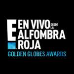 Empieza la cuenta regresiva para la primera Alfombra Roja E! del año: Golden Globes Awards 2020