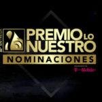 """Lista de Nominados """"Premio Lo Nuestro 2020"""""""