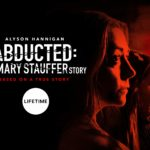 Lifetime transmite la película Secuestrada: La historia de Mary Strauffer
