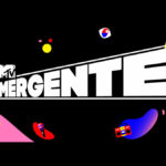 """MTV Latinoamérica busca a la nueva cara del canal dentro de """"MTV Emergente"""""""