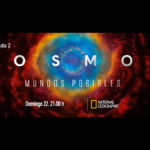 "National Geographic estrena ""Cosmos: Mundos Posibles"""