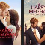 """Lifetime Movies presenta """"Harry y Meghan: Un amor real"""" y """"Harry y Meghan: Un año después"""""""