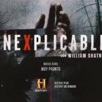 "History estrena ""Inexplicable"" con William Shatner"