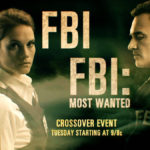 Crossover FBI Y FBI: Most Wanted – Universal TV