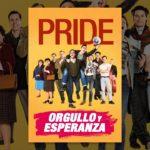 Orgullo y Esperanza (Pride)