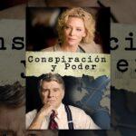 Conspiración y Poder (Truth)