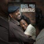 Fences, con Denzel Washington y Viola Davis