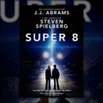 Trailer y poster de la película Super 8