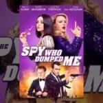 Mi Ex Es Un Espía (The Spy Who Dumped me)
