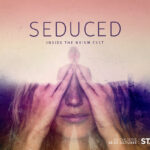 Starzplay estrena la serie documental Seduced: Inside The NXIVM Cult