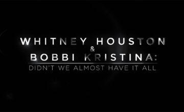 whitney houston bobbi kristina documental lifetime